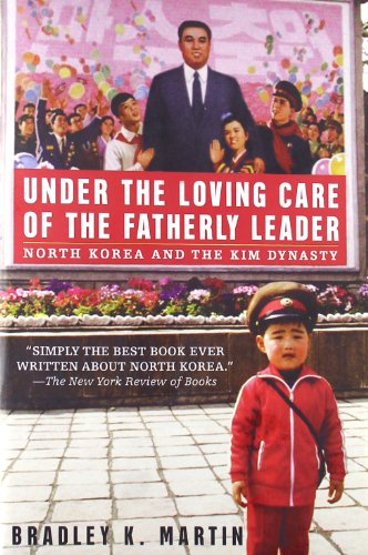 Under the Loving Care of the Fatherly Leader: Nort…