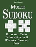 Multi Sudoku: Butterfly, Cross, Flower, Gattai-3, Windmill, Samurai, Sohei