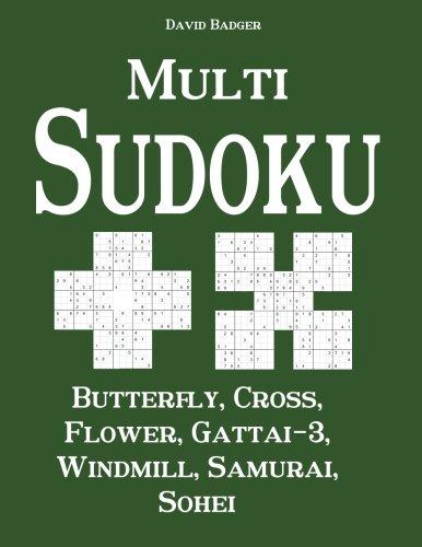 Multi Sudoku: Butterfly, Cross, Flower, Gattai-3, Windmill, Samurai, Sohei (Cross Windmill)