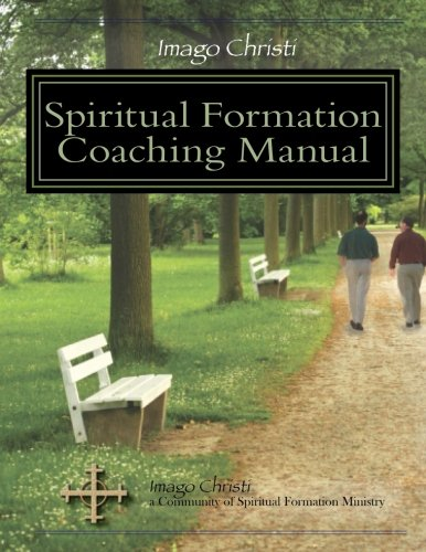 Book cover from Imago Christi Spiritual Formation Coaching Manual by Imago Christi Resources