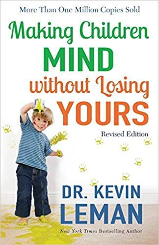 [By Dr. Kevin Leman ] Making Children Mind without Losing Yours (Paperback)【2018】by Dr. Kevin Leman (Author) - Cover Lemans