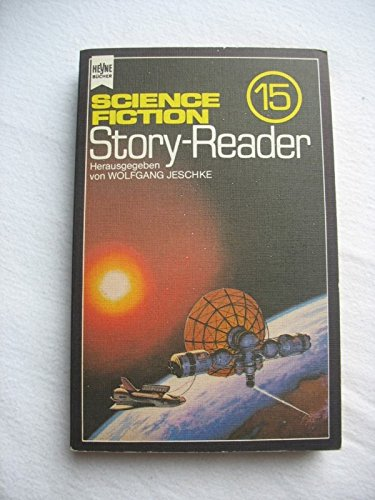 Wolfgang Jeschke (Hg.) - Science Fiction Story Reader 15