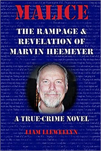 ee8a5fbea09 Malice  The Rampage   Revelation of Marvin Heemeyer  Liam Llewellyn ...