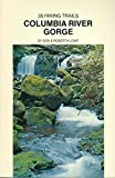 35 Hiking Trails, Columbia River Gorge, Don Lowe and Roberta Lowe, 0911518614