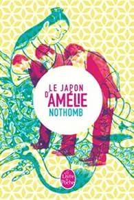 Le Japon d'Amélie Nothomb par Amélie Nothomb