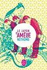 Le Japon d'Amélie Nothomb par Nothomb