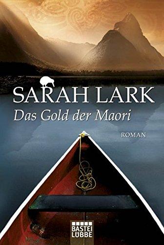 Das Gold der Maori: Roman (Die Kauri-Trilogie, Band 1)