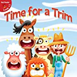 img - for Time For a Trim (Little Birdie Readers) book / textbook / text book