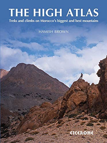 8bb09d41 The High Atlas: Treks and Climbs on Morocco's Biggest and Best Mountains  (Collections)