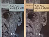 img - for Virgilio pinera al borde de la ficcion.compilacion de textos.2 vols. book / textbook / text book