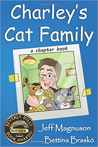 Charley's Cat Family (Charley, Steven & Stella - Book 1)
