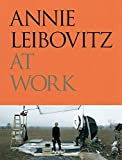img - for Annie Leibovitz at Work book / textbook / text book