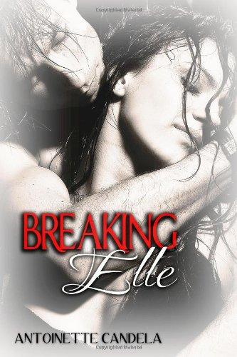 Read Online Breaking Elle PDF