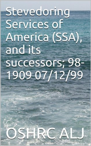 Stevedoring Services of America (SSA), and its successors; 98-1909    07/12/99