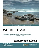 WS-BPEL 2.0 Beginners Guide Front Cover