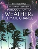 Introduction to Weather and Climate Change, Laura Howell, 1580866131