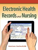 Electronic Health Records and Nursing 9780131383722
