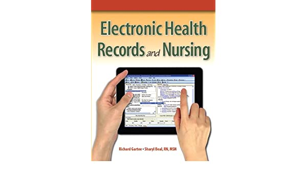 Electronic Health Records And Nursing 9780131383722 Medicine