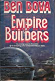 Empire Builders, Ben Bova, 0312851049