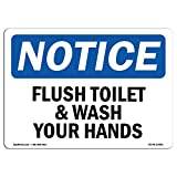 OSHA Notice Sign - Flush Toilet and Wash Your Hands | Choose from: Aluminum, Rigid Plastic or Vinyl Label Decal | Protect Your Business, Construction Site, Warehouse |  Made in The USA