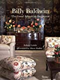 Billy Baldwin decorates: A Book of Practical Decorating