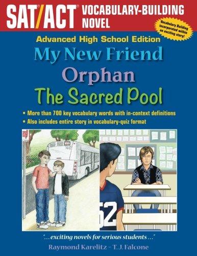 My New Friend: Advanced High School Edition: SAT/ACT Vocabulary-Building Novel