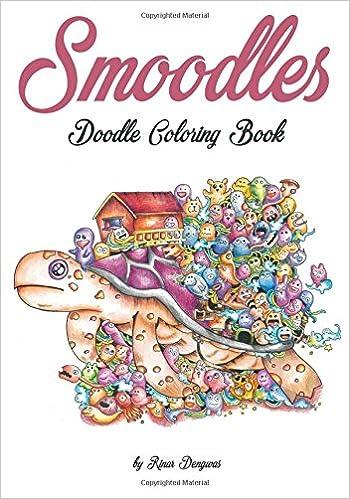 Smoodles Doodle Coloring Book Amazoncouk Phoenix Amulet Rinar Dengwas 9780997480733 Books