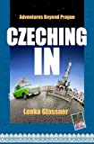 Czeching In: Adventures Beyond Prague