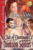 Dominant Saviors, Becca Van, 162740015X