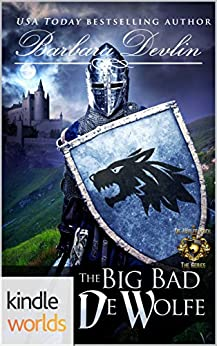 World of de Wolfe Pack: The Big Bad De Wolfe (Kindle Worlds Novella) (Heirs of Titus De Wolfe Book 2) by [Devlin, Barbara]