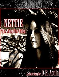 Nettie: The Alderdice Tales