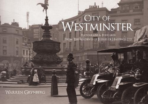 City of Westminster: Photographs and Postcards From The Archives of Judges of Hastings Ltd PDF