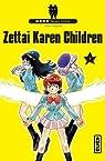 Zettai karen children, tome 1 par Shiina