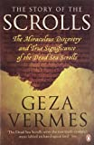The Story of the Scrolls, Geza Vermes, 0141046155