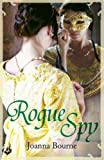 Rogue Spy: Spymaster 5 (A series of sweeping, passionate historical romance)