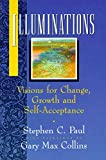 Illuminations: Visions for Change, Growth, and Self-Acceptance