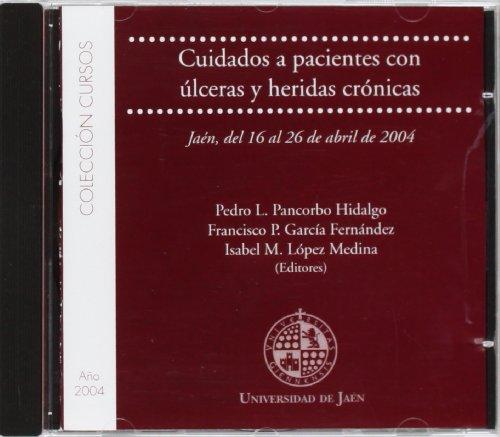 Descargar Libro Cuidados A Pacientes Con Úlceras Y Heridas Crónicas Pedro Pancorbo Hidalgo