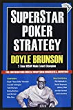Superstar Poker Strategy: The World's Greatest Players Reveal Their Winning Secrets