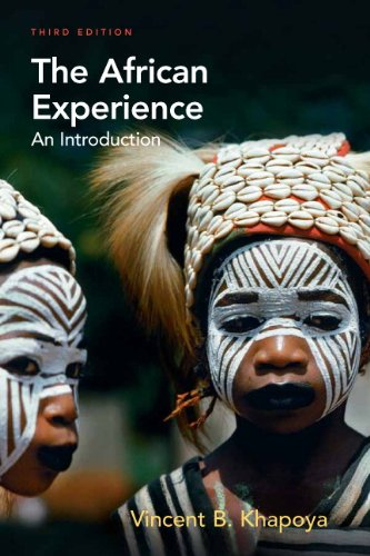 The African Experience: An Introduction (3rd - African Experience