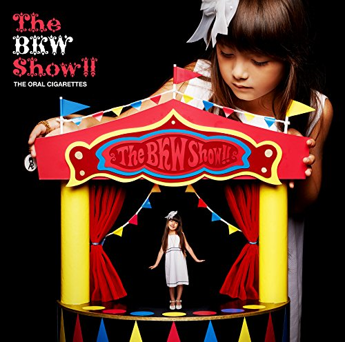 THE ORAL CIGARETTES / THE BKW SHOW!!![DVD付初回限定盤]