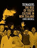 "Chris Brickell, ""Teenagers: The Rise of Youth Culture in New Zealand"" (Auckland UP, 2017),"