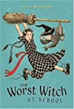 The Worst Witch at School, Jill Murphy, 0763634352