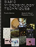 Basic Microbiology Techniques, Kelley, Susan G. and Post, Frederick J., 089863198X