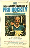 img - for The Complete Handbook of Pro Hockey 1977: 1977 Edition book / textbook / text book