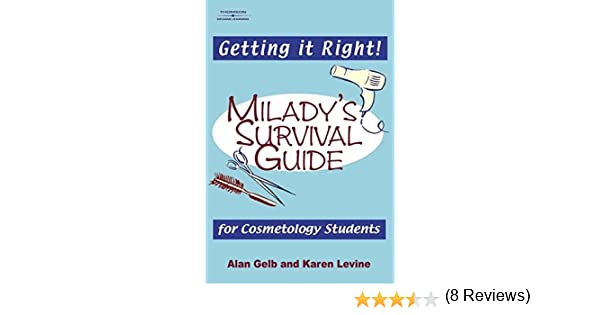 Getting it right miladys survival guide for cosmetology miladys survival guide for cosmetology students karen levine alan gelb 9781401817329 amazon books fandeluxe Images