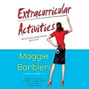 Extracurricular Activities: A Murder 101 Mystery, Book 2 | Maggie Barbieri