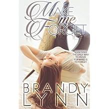 Make Me Forget by Brandy Lynn (2015-02-21)