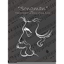 Songman - The Untold True Story of Jim Croce