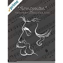Songman: The Untold True Story of Jim Croce