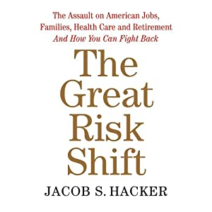 The Great Risk Shift Audiobook
